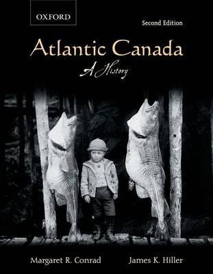 Atlantic Canada: A History (Paperback)