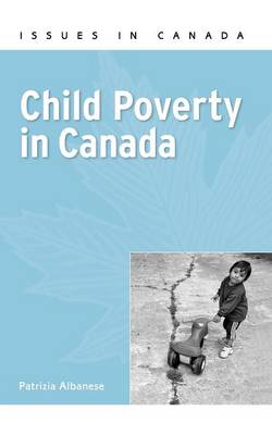 a discussion on the issue of child poverty in canada Realizing the rights of every child (pdf) current issues  statistics unicef social inclusion, policy and child poverty is a multidimensional phenomenon and.