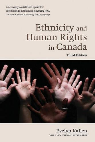 Ethnicity and Human Rights in Canada - Wynford Books (Paperback)
