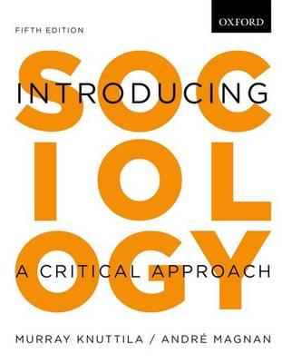 Introducing Sociology: Introducing Sociology: A Critical Approach, 5e - Introducing Sociology (Paperback)