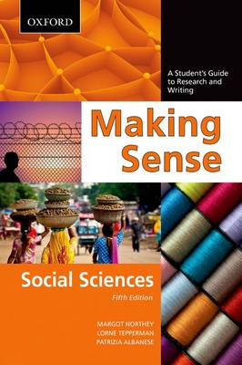 Making Sense in the Social Sciences: A Student's Guide to Research and Writing - Making Sense (Paperback)