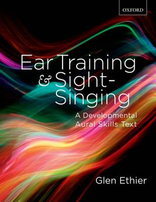 Ear Training and Sight Singing: A Developmental Aural Skills Text (Paperback)