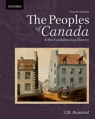 The Peoples of Canada: A Pre-Confederation History (Paperback)