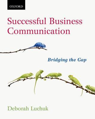 Successful Business Communication: Bridging the Gap (Paperback)