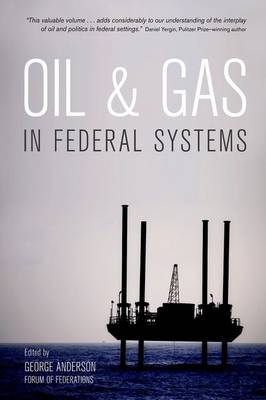 Oil and Gas in Federal Systems (Paperback)