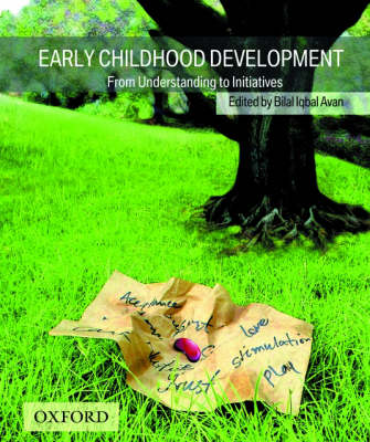 Early Childhood Development: From Understanding to Initiatives (Paperback)
