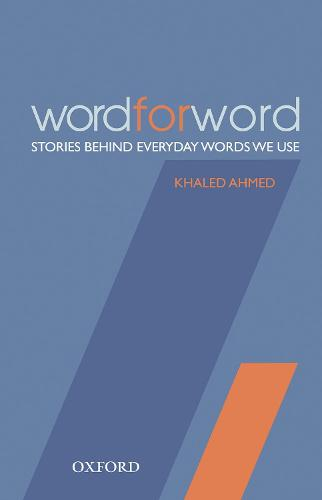 Word for Word: Stories Behind Everyday Words We Use (Hardback)