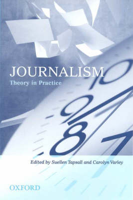Journalism: Theory in Practice (Paperback)