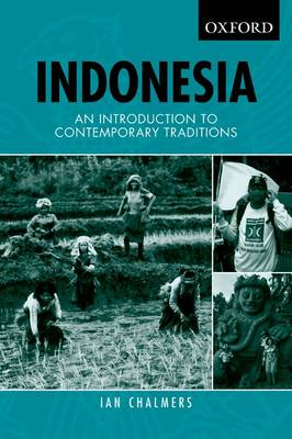 Indonesia: An Introduction to Contemporary Traditions (Paperback)