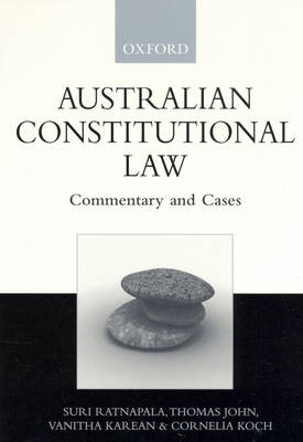 Australian Constitutional Law: Commentary and Cases (Paperback)