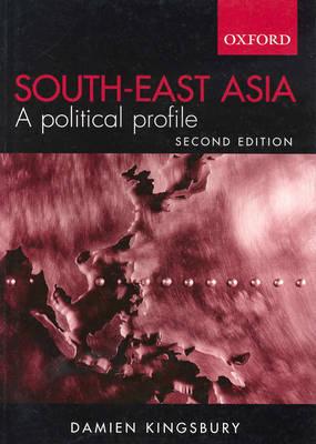 South East Asia: A Political Profile (Paperback)