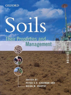 Soils: Their Properties and Management (Paperback)