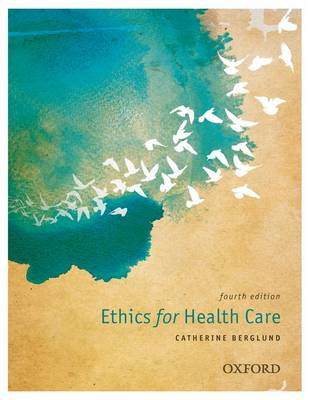 Ethics for Health Care (Paperback)