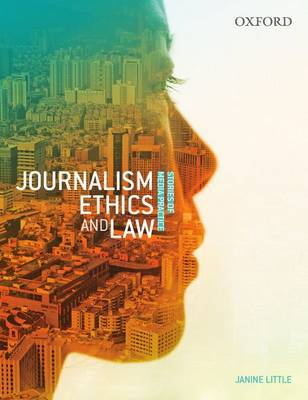 Journalism Ethics and Law: Stories of Media Practice (Paperback)