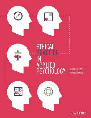 Ethical Practice in Applied Psychology (Paperback)