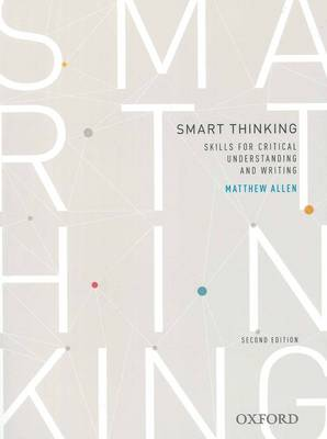 Smart thinking: Skills for critical understanding and writing, Second Edition - Re-issue (Paperback)