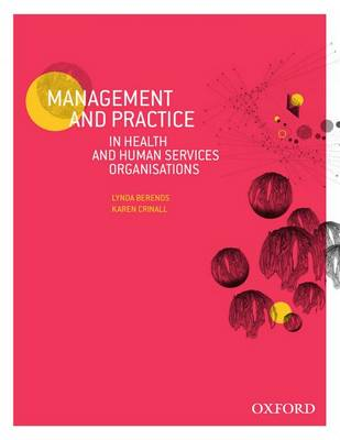 Management and Practice in Health and Human Service Organisations (Paperback)