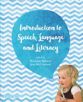 Introduction to Speech, Language and Literacy (Paperback)