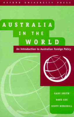 Australia in the World: An Introduction to Australian Foreign Policy (Paperback)
