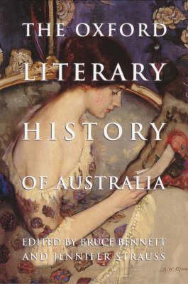 The Oxford Literary History of Australia (Hardback)