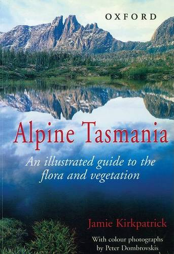 Bright Green and Gold: The Alpine Flora and Vegetation of Tasmania (Paperback)