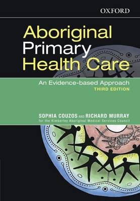 Aboriginal Primary Health Care: An Evidence-based Approach (Paperback)