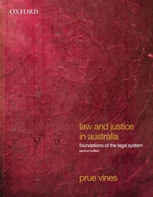 Law and Justice in Australia: Foundations of the Legal System (Paperback)