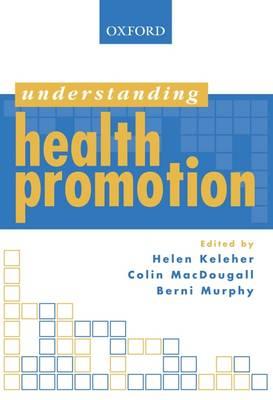 Understanding Health Promotion (Paperback)