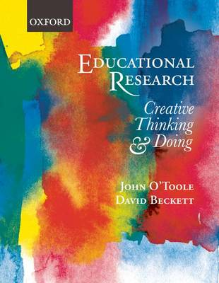 Educational Research: Creative Thinking and Doing (Paperback)