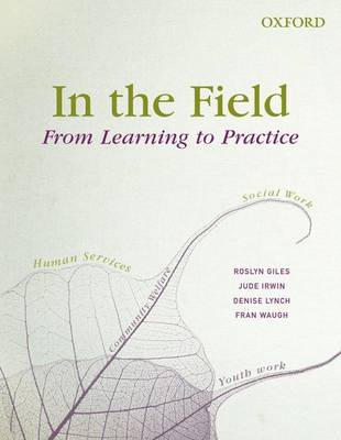 In the Field: From Learning to Practice (Paperback)