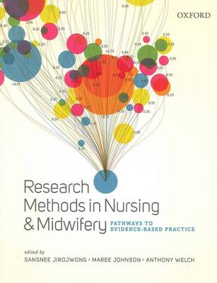 Research Methods in Nursing and Midwifery: Pathways to Evidence-based Practice (Paperback)