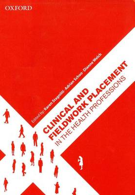 Clinical and Fieldwork Placement in the Health Professions (Paperback)
