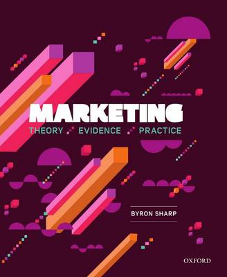 Marketing: Theory, Evidence, Practice (Paperback)