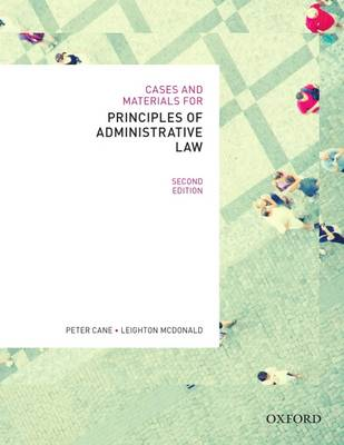 Cases & Materials for Principles of Administrative Law, Second Edn (Paperback)