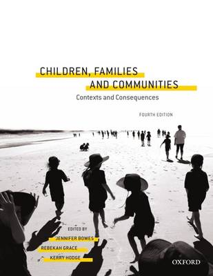 Children, Families and Communities: Contexts and Consequences (Paperback)
