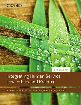 Integrating Human Service Law, Ethics and Practice (Paperback)