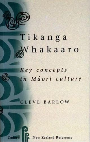 Tikanga Whakaaro: Key Concepts in Maori Culture (Paperback)
