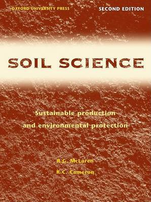 Soil Science: Sustainable Production and Environmental Protection (Paperback)