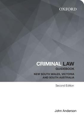 Criminal Law Guidebook: New South Wales, Victoria and South Australia (Paperback)