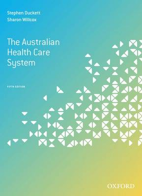 The Australian Health Care System, Fifth Edition (Paperback)