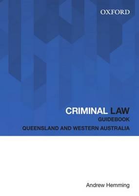 Criminal Law Guidebook: Queensland and Western Australia (Paperback)