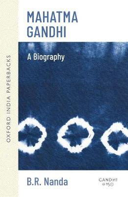 Mahatma Gandhi: A Biography - Oxford India Paperbacks (Paperback)