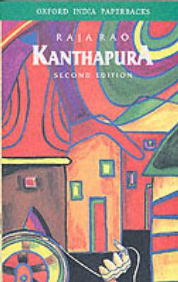Kanthapura - Oxford India Paperbacks (Paperback)