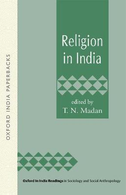 Religion in India - Oxford in India Readings in Sociology and Social Anthropology (Paperback)