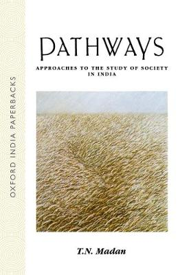 Pathways: Approaches to the Study of Society in India (Paperback)