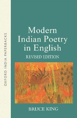 Modern Indian Poetry in English - Oxford India Paperbacks (Paperback)
