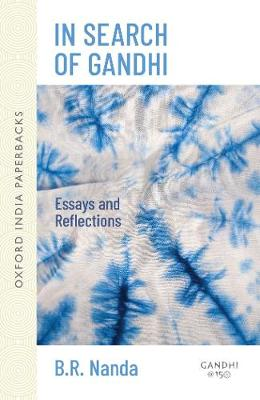 In Search of Gandhi: Essays and Reflections (Paperback)