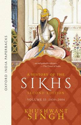 A History of the Sikhs (Second Edition): Vol 2: 1839-2004 (Paperback)