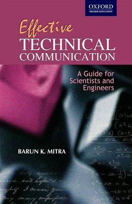Effective Technical Communication:Guide for Scientists & Engineers (Paperback)