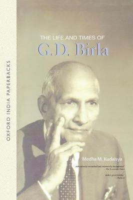 The Life and Times of G. D. Birla (Paperback)